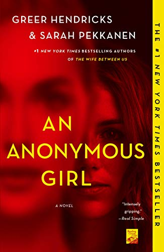 An Anonymous Girl: A Novel by [Hendricks, Greer, Pekkanen, Sarah]