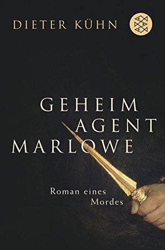 Geheimagent Marlowe: Roman eines Mordes