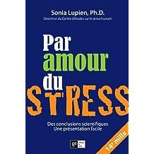 Par amour du stress (Diffusion de la connaissance)