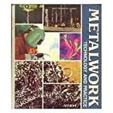 Metalwork, Technology and Practice, Oswald A. Ludwig and Willard J. McCarthy, 0873451171