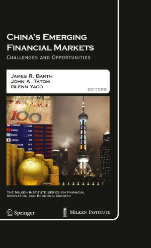 Download China's Emerging Financial Markets: 8 (The Milken Institute Series on Financial Innovation and Economic Growth) Pdf