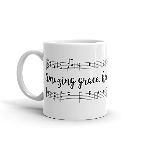 Amazing Grace How Sweet The Sound 11 oz Christian Novelty Coffee-Tea Mug Perfect Gift For Women, Men, Pastor, Co-Worker, Teacher, Church, Friends and Family-Birthday Gift-Holiday Gift by Farmhouse Originals