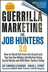 Guerrilla Marketing for Job Hunters 3.0 3th (third) edition Text Only