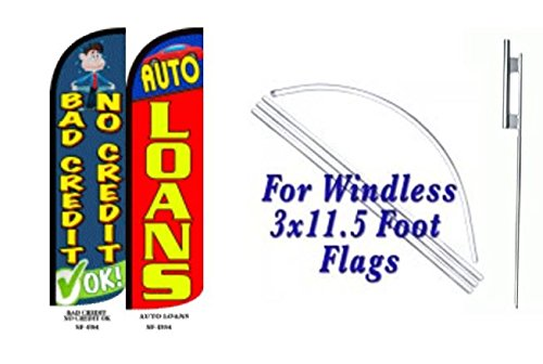 Bad Credit No Credit, Auto Loans Windless Full Sleeve Extra Protection King Size Swooper Flag with Pole and Ground Spike Pack of 2