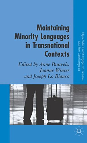 Maintaining Minority Languages in Transnational Contexts: Australian and European Perspectives (Palgrave Studies in Minority Languages and Communities) by Palgrave MacMillan