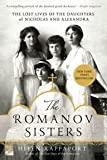 img - for The Lost Lives of the Daughters of Nicholas and Alexandra The Romanov Sisters (Paperback) - Common book / textbook / text book