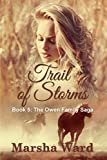 Trail of Storms (The Owen Family Saga Book 5)