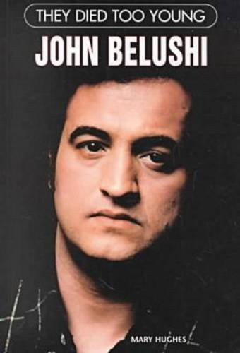 John Belushi (They Died Too Young)
