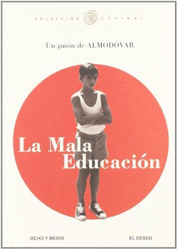 Descargar Libro Mala Educacion Pedro Almodóvar