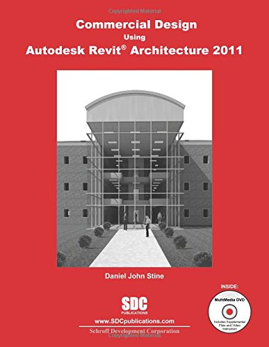 Commercial Design Using Autodesk Revit Architecture 2011