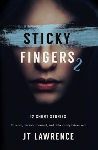 Download Sticky Fingers 2: Another 12 Short Stories (Sticky Fingers Collection) (Volume 2) PDF