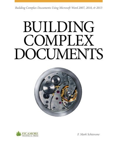 Download Building Complex Documents: Using Microsoft Word 2007, 2010 & 2013 Pdf