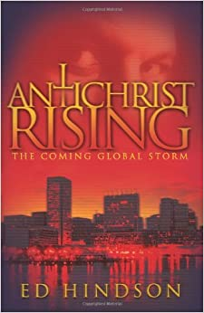 Book Antichrist Rising: The Coming Global Storm