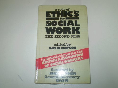 A Code of Ethics for Social Work