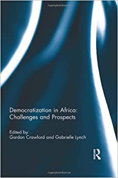 Book Democratization in Africa: Challenges and Prospects (Democratization Special Issues)