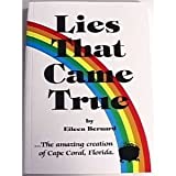Lies That Came True, Eileen Bernard, 0893050504