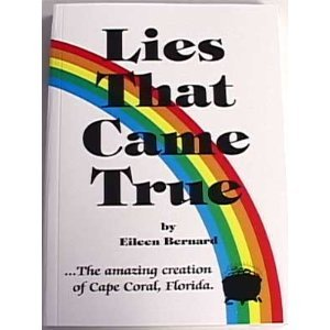 Lies That Came True