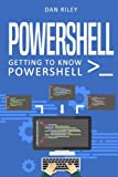 img - for PowerShell: Getting To Know PowerShell book / textbook / text book