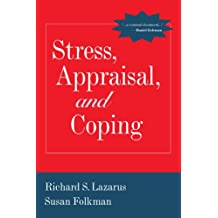 Stress, Appraisal, and Coping