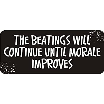 Amazon.com  3 - The Beatings Will Continue Until Morale Improves 1 1 ... 55dd2058635