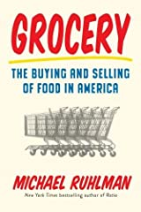 Grocery: The Buying and Selling of Food in America Hardcover