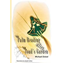 The Palm Reading After the Toad's Garden