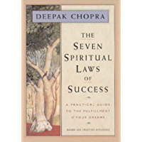 The Seven Spiritual Laws of Success: A Practical Guide to the Fulfillment of Your Dreams (English Edition)