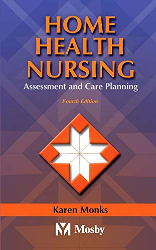 Home Health Nursing: Assessment and Care Planning