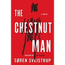 The Chestnut Man: A Novel
