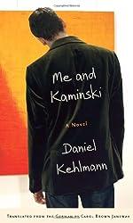 Me and Kaminski: A Novel