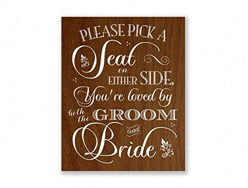 Dozili Pick A Seat Not A Side Wedding Sign Faux Wood Loved by Groom and Bride 12