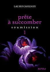 PRETE A SUCCOMBER : EPS 1 SOUMISSION