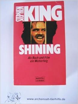Shining Als Buch Und Film Ein Welterfolg Amazon De Bucher