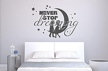 Wandsprüche Schlafzimmer | Wandtattoo Schlafzimmer Never Stop Dreaming Nr 4 Wandspruche