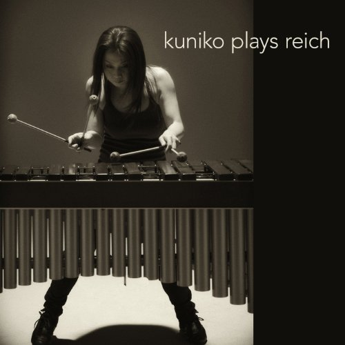 Kuniko Plays Reich