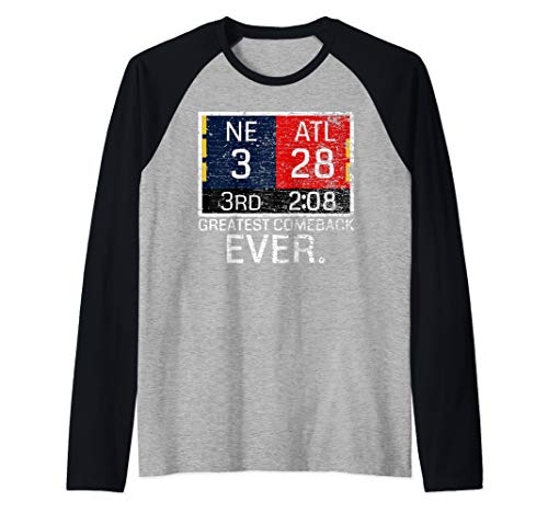 New England 3, Atlanta 28 - Greatest Comeback Ever graphic Raglan Baseball Tee (Best High School Football Comeback Ever)