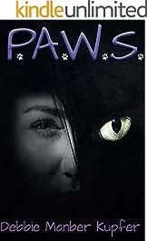 P.A.W.S. (The P.A.W.S. Saga Book 1)