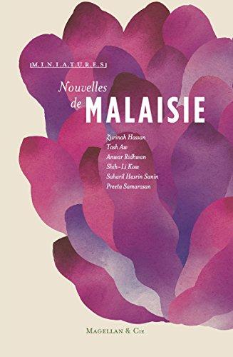 Nouvelles de Malaisie: Récits de voyage (Miniatures) (French ...