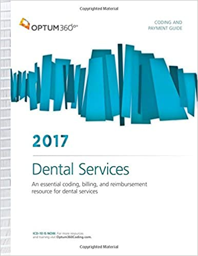 Coding And Payment Guide For Dental Services 2017 9781622542666