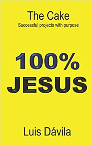 100% JESUS: The Cake Successful projects with purpose