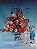Creating Designs with Dried Flowers, Harold Cook, 0895422883
