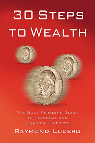 Your Personal and Financial Success Guide to Wealth