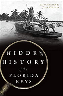 Hidden History of the Florida Keys