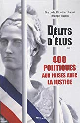 Délits d'élus - 400 politiques aux prises avec la justice