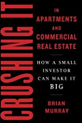 Think apartments and commercial real estate are just for the big boys? Think again.       Brian Murray was not an investment pro when he bought his first commercial property. He was a teacher looking to build some side income. Armed wi...