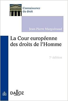 Book's Cover of La Cour européenne des droits de l'Homme - 7e ed. (Français) Broché – 23 mars 2016