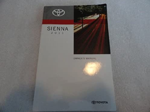 2011 toyota sienna owners manual toyota amazon com books rh amazon com toyota sienna 2011 manuel du propriétaire toyota sienna manual 2011