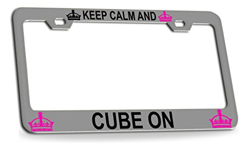 KEEP CALM AND CUBE ON Chrome Steel License Plate Frame Tag Holder