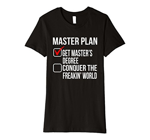 Womens Funny Masters Degree Graduation Gift Shirt College Grad Men Medium - Presents For Grads College