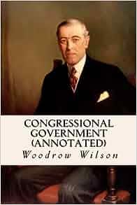 Rhetorical Analysis of President Woodrow Wilsons War Message